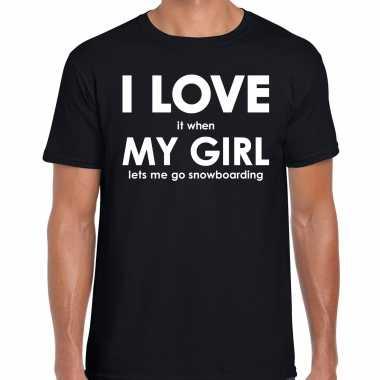 I love it when my girl lets me go snowboarding cadeau t-shirt zwart heren