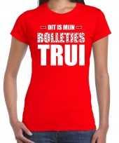 Dit is mijn bolletjes trui fun tekst t-shirt rood voor dames